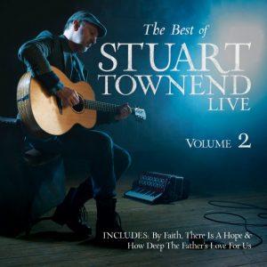 The Best of Stuart Townend Vol. 2 (Live)