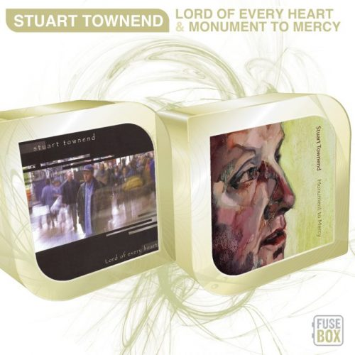 Stuart Townend: Lord of Every Heart and Monument to Mercy
